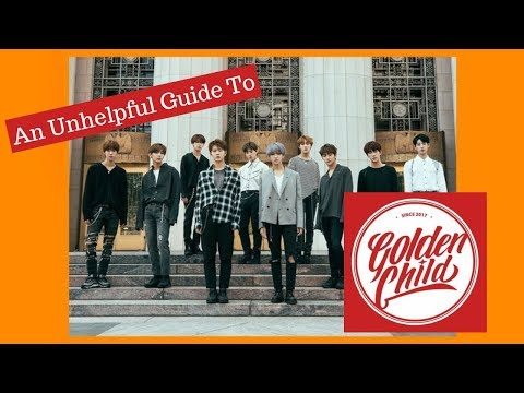 AN UNHELPFUL GUIDE TO GOLDEN CHILD 2018 ver.