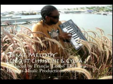 That Melody Leebo Ft Christine & Cylva J(Produced by Francis 'Leebo' De Lima)