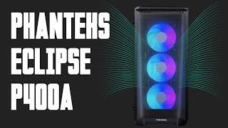 [Cowcot TV] Présentation boitier Phanteks Eclipse P400A
