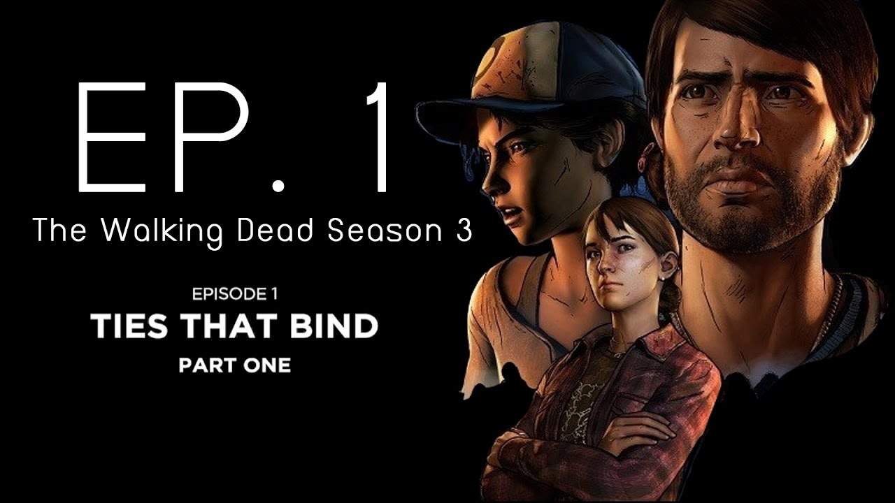The Walking Dead 3 : A New Frontier EP.1 (ซับไทย) - YouTube
