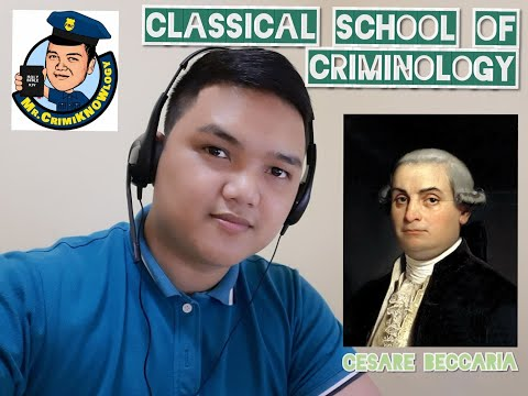 Classical School of Thought (Classical Theory of Criminology) by Cesare Beccaria- Paul John Azores