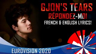 EUROVISION 2020 SWITZERLAND / ENGLISH+FRENCH LYRICS / Gjon's Tears - Répondez-moi