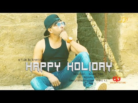 New Nepali song Happy Holiday Durgesh Thapa New Song