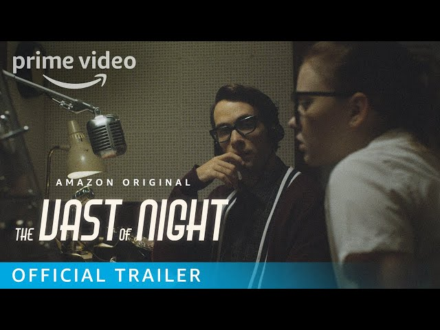 The Vast Of Night - Official Trailer | Prime Video