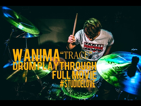 WANIMA - TRACE DRUM PLAYTHROUGH
