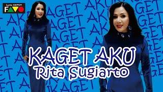 Rita Sugiarto  Kaget Aku  Visual Lirik