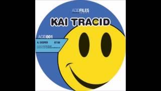 Kai Tracid - Deeper