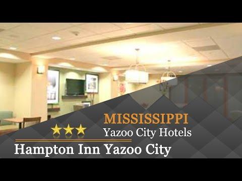 Hampton Inn Yazoo City - Yazoo City Hotels, Mississippi