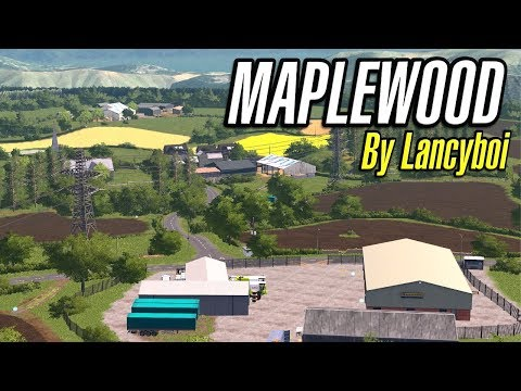 MAPLEWOOD First Look - Farming Simulator 17