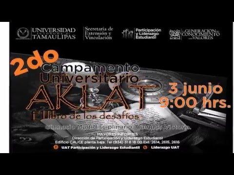 """promocional 2º Campamento Universitario """"AKLAT""""  campus victoria  2016"""