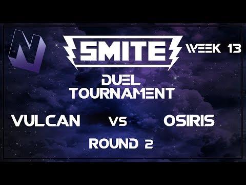 Smite: Duel Tournament! (Week 13) | S tier and Below | Round 2 | Vulcan vs Osiris