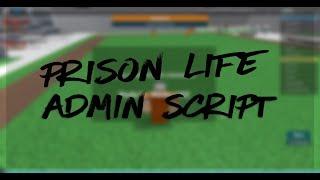 [NUEVO] [GRATIS] Script de administración de Prison Life [ROBLOX EXPLOIT]