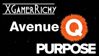 Purpose from Avenue Q [XGamerRichy Cover]