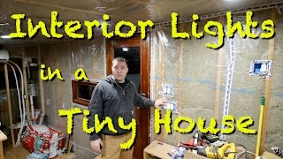 Interior Lights In A Tiny House.