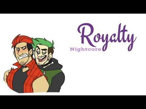 ROYALTY | Nightcore ~Request~