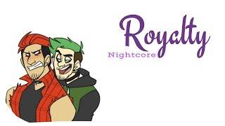 ROYALTY | Nightcore ~Request~