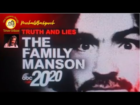 """Truth and Lies"" The Family Manson 20/ 20 March 17, 2017 Special"