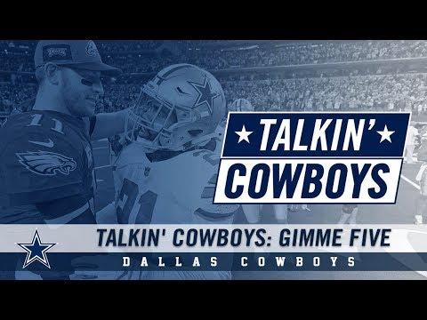 Talkin' Cowboys: Gimme Five   Dallas Cowboys 2018