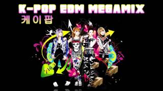 ♫ ♥ ☆ K-Pop EDM Megamix ☆ ♥ ♫ [케이팝]