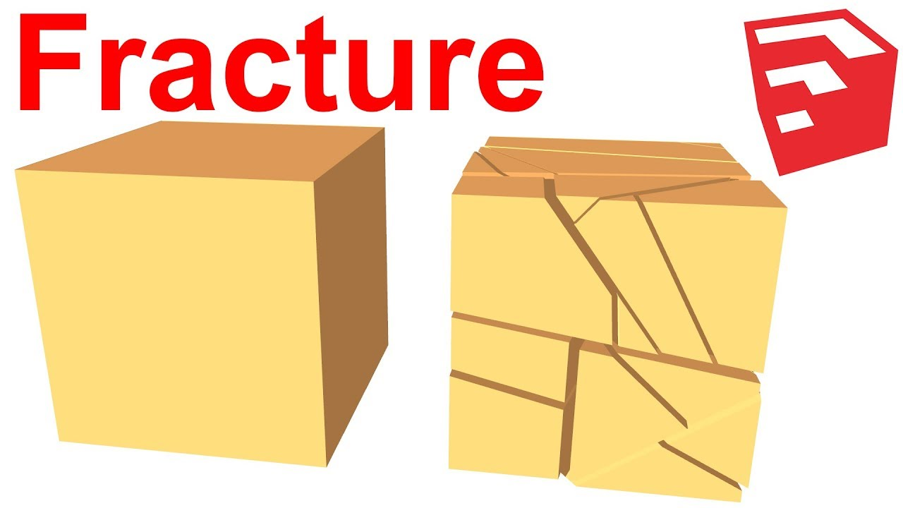 Fracture plugin for SketchUp