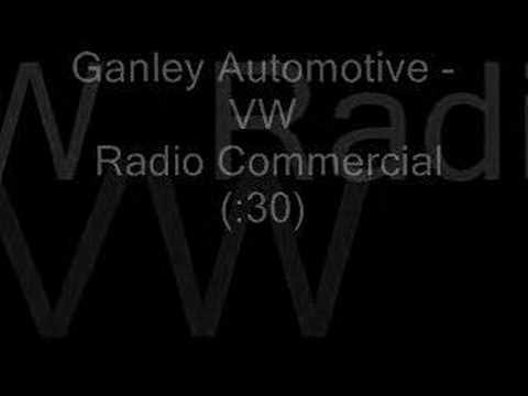 Ganley VW Radio Commercial