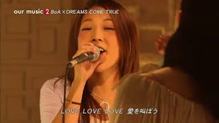 20060224 BoA x Dreams Come True - LOVE LOVE LOVE (OUR MUSIC)