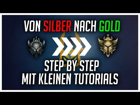 Von Silber nach Gold! Step by Step mit kleinen Tutorials! [League of Legends] thumbnail