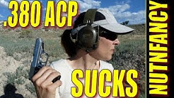 """The .380 ACP Sucks"" by Nutnfancy"