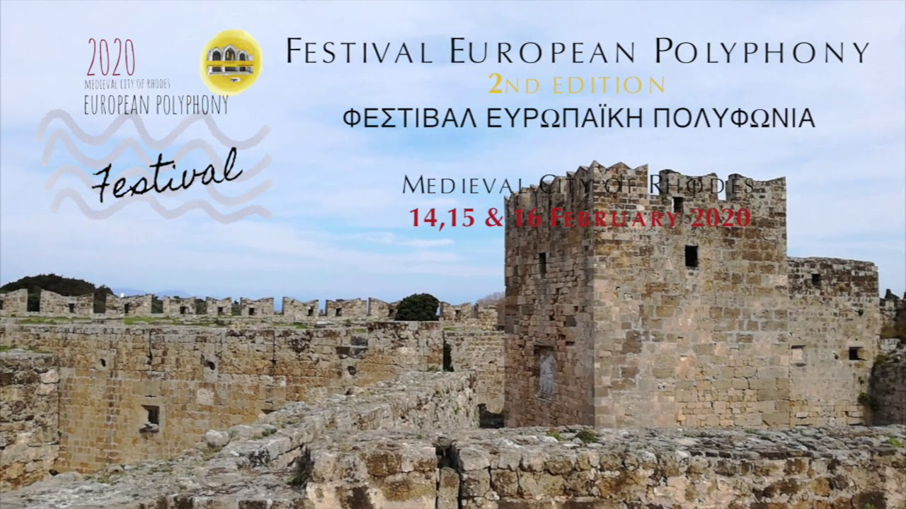 Festival European Polyphony 2nd edition( February 2020 Medieval City of Rhodes)