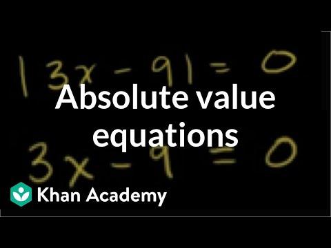 absolute-value-equations- -linear-equations- -algebra-i- -khan-academy