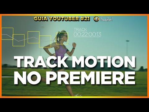Como fazer Track Motion • Adobe Premiere   Guia Youtuber #21