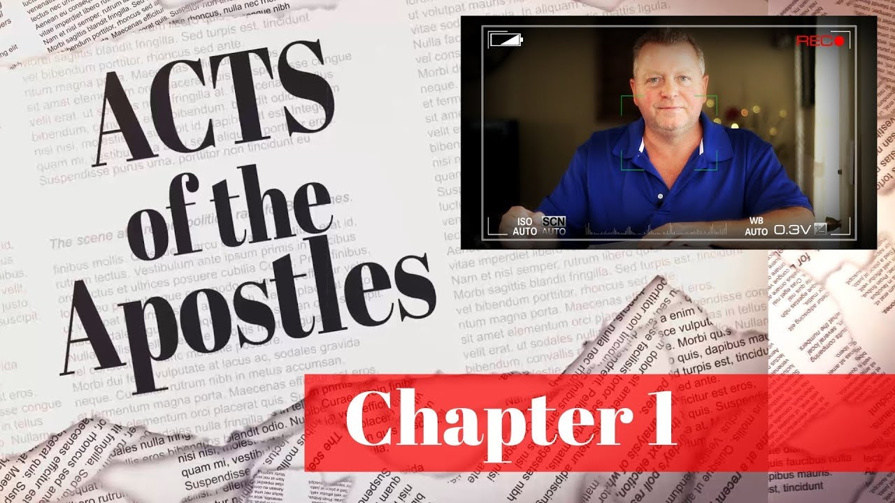 The Book Of Acts Bible Study Guide - Chapter 1 - Online Bible Study