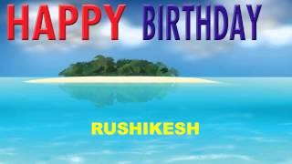 Rushikesh  Card Tarjeta - Happy Birthday