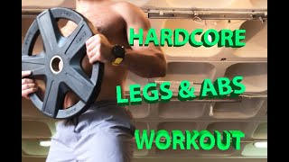 HARD CORE LEGS & ABS WORKOUT @HOME