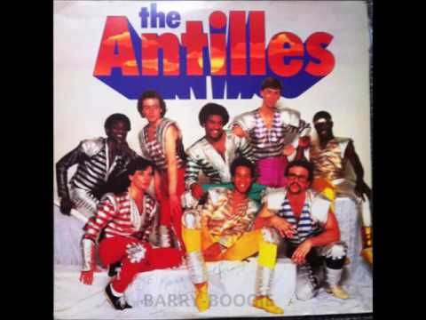 The ANTILLES - I've Got To Have You
