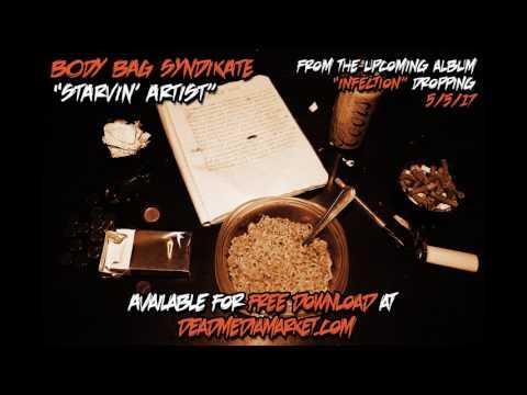 Body Bag Syndikate - Starvin' Artist (Free Single)