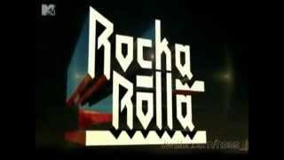 Rocka Rolla MTV - Abertura
