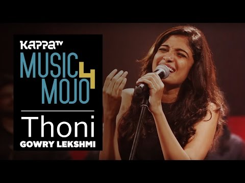 Thoni - Gowry Lekshmi - Music Mojo Season 4 - KappaTV