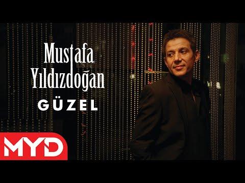 Güzel -  Mustafa Yıldızdoğan