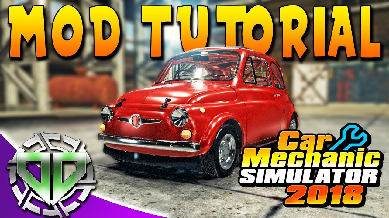Car Mechanic Simulator 2018 : How to Install Mods! Tutorial (PC)