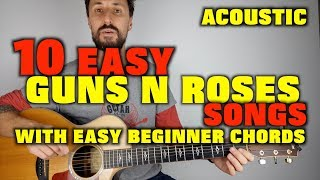 10 Gun N Roses Songs with easy beginner chords