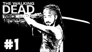 ЧАСТЬ 1 - The Walking Dead: Michonne Эпизод 1