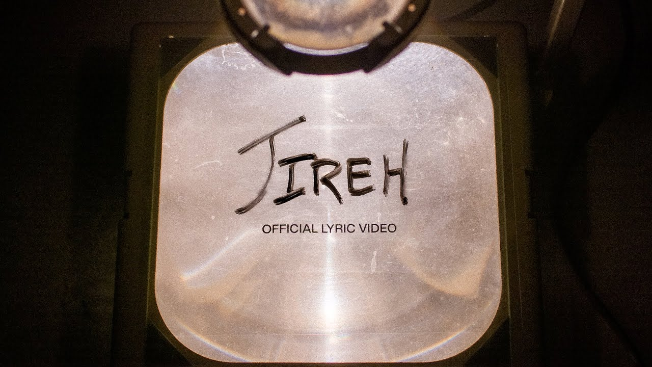 Jireh | Official Lyric Video | Elevation Worship & Maverick City