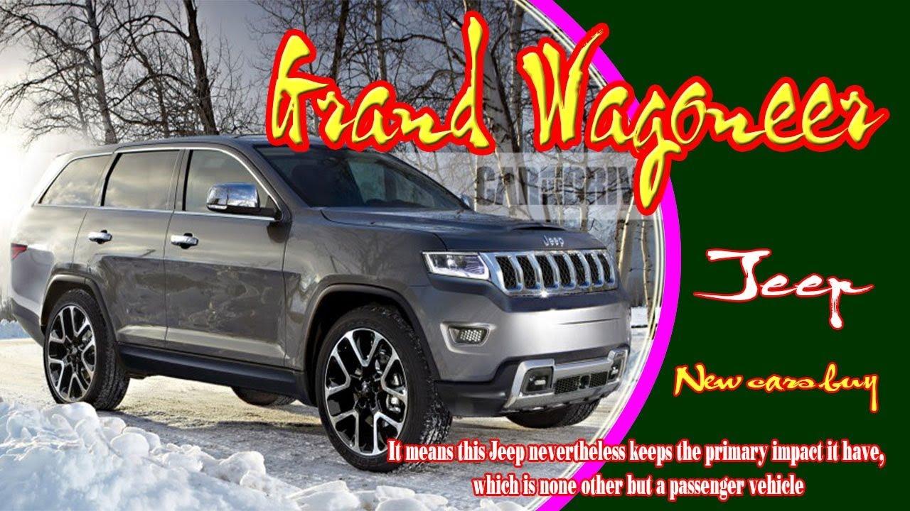 Jeep Grand Wagoneer >> 2020 Jeep Grand Wagoneer   2020 jeep grand wagoneer ...