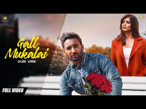 Gall Mukalai Guri Virk status Download