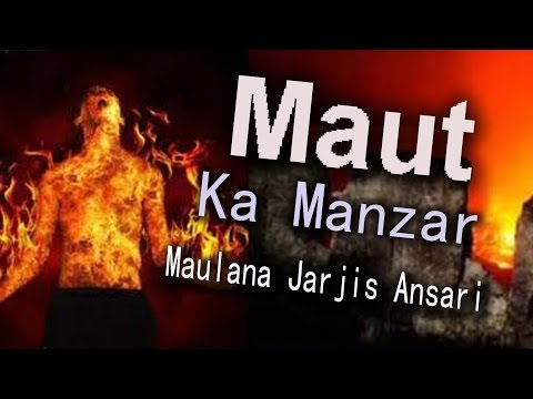 Maut Ka Manzar Part 2 // Islamic Speech Maulana Jarjis Ansari // Latest Bayan
