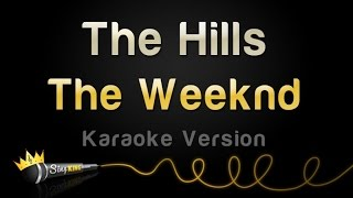 The Weeknd - The Hills (Karaoke Version)