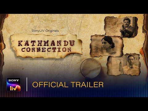 Kathmandu Connection | Web Series | All Episodes | 23rd April | SonyLIV