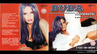 Buba Miranovic - Rodjendanske suze - (Audio 2002)