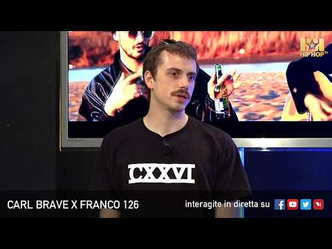 CARL BRAVE X FRANCO 126 LIVE SU HIP HOP TV 🤘🏻👊🏻📲
